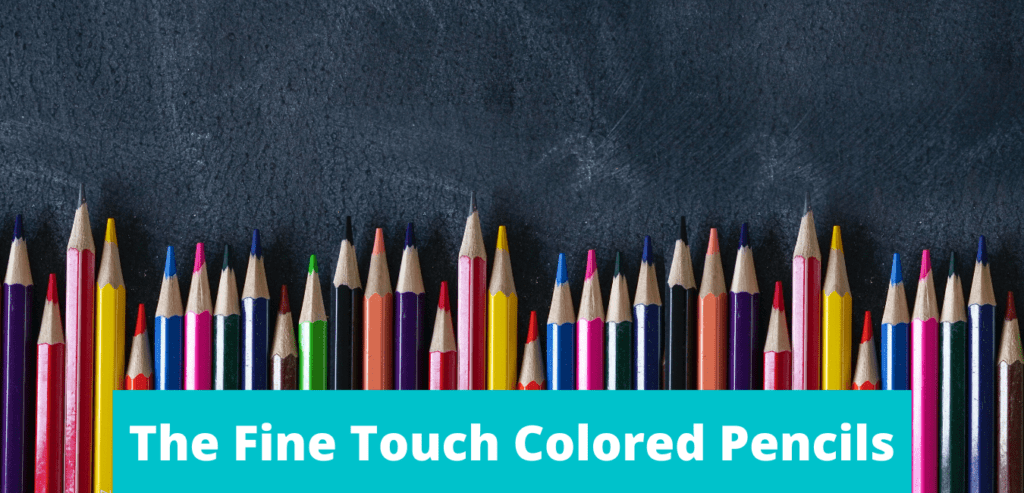 The Fine Touch Colored Pencils